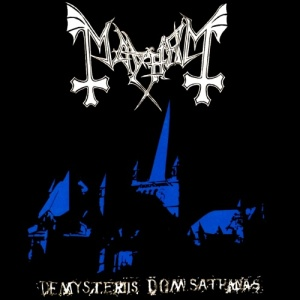 Mayhem's De Mysteriis Dom Sathanas.